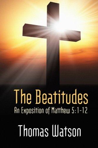 9781557421784: The Beatitudes: An Exposition of Matthew 5:1-12.