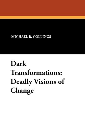 9781557421968: Dark Transformations: Deadly Visions of Change
