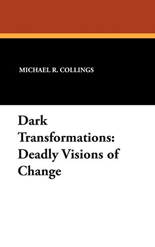 9781557421975: Dark Transformations: Deadly Visions of Change