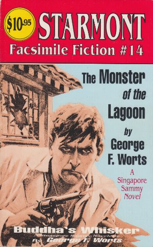 The Monster of the Lagoon (Starmont Facsimile: Worts, George F.