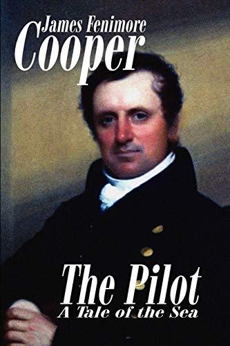 The Pilot: Cooper, James Fenimore