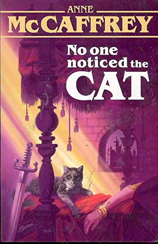 No One Noticed The Cat (1557423245) by Anne McCaffrey