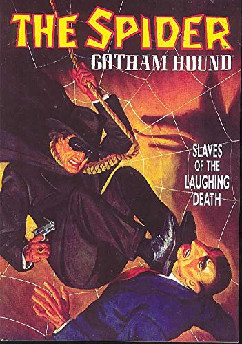 The Spider: Gotham Hound: Slaves Of The Laughing Death (155742327X) by Grant Stockbridge
