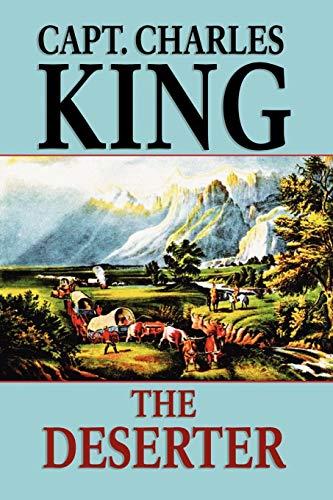 The Deserter: Charles King