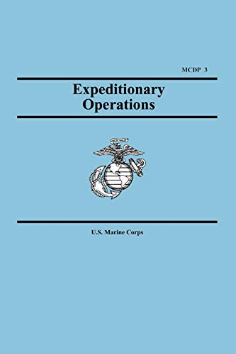 9781557423719: Expeditionary Operations (Marine Corps Doctrinal Publication 3)