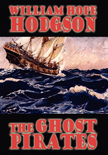 9781557424143: The Ghost Pirates