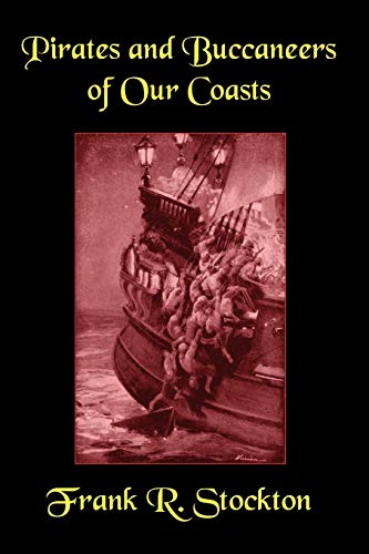 9781557424860: Buccaneers and Pirates of Our Coasts