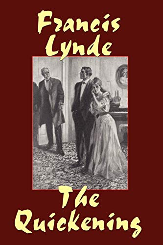 The Quickening: Francis Lynde