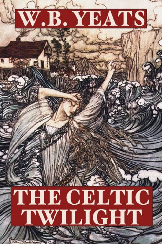 9781557425133: The Celtic Twilight