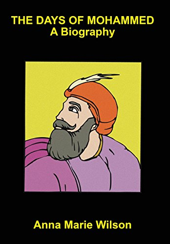 9781557425386: The Days of Mohammed: A Biography