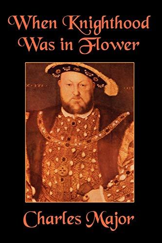 When Knighthood Was in Flower: Edwin Caskoden