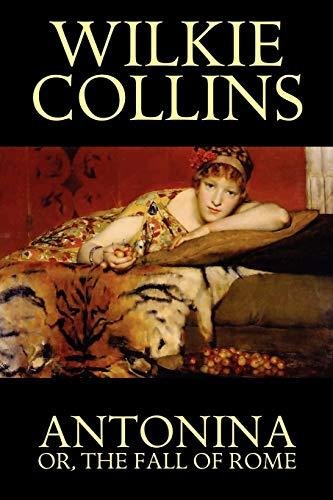 9781557425485: Antonina, or The Fall of Rome