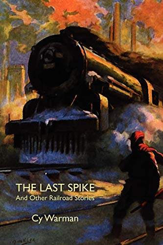 9781557425522: The Last Spike and Other Railroad Stories