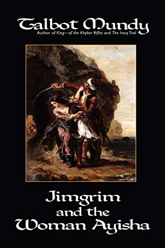 9781557425645: Jimgrim and the Woman Ayisha