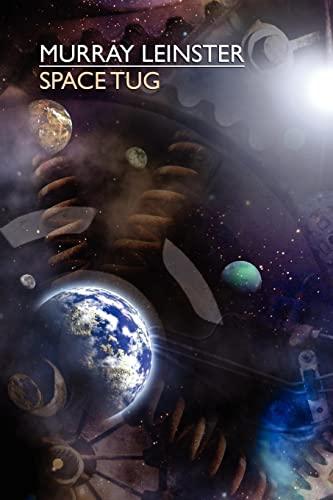 9781557426703: Space Tug