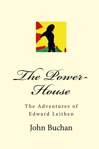 9781557426970: The Power-House: The Adventures of Edward Leithen
