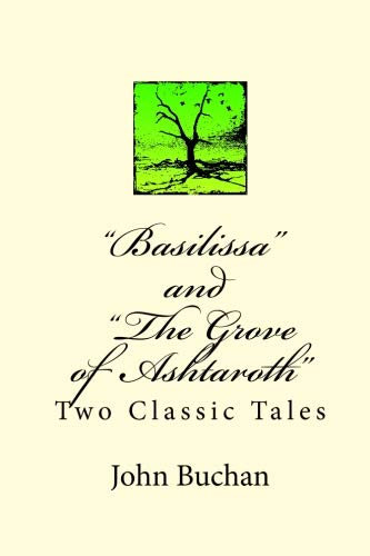 9781557427083: Basilissa and The Grove of Ashtaroth: Two Classic Tales