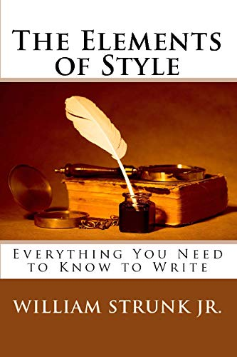 The Elements of Style: William Strunk Jr.