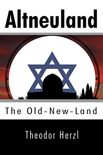 9781557427311: Altneuland: The Old-New-Land