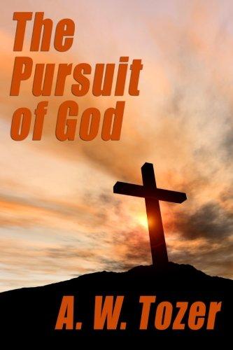 9781557427533: The Pursuit of God