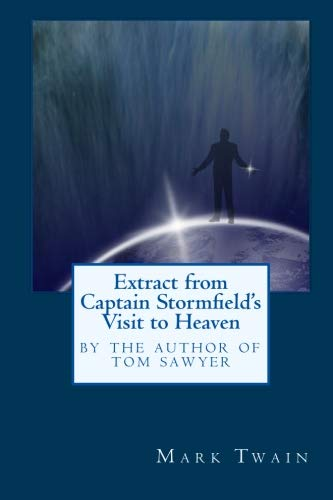 9781557427748: Extract from Captain Stormfield's Visit to Heaven