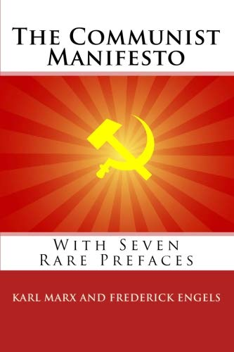 9781557427786: The Communist Manifesto: With Seven Rare Prefaces