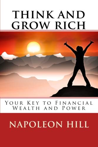 9781557427830: Think and Grow Rich: Your Key to Financial Wealth and Power