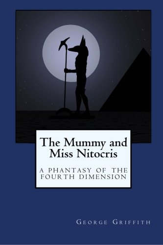 9781557428066: The Mummy and Miss Nitocris: A Phantasy of the Fourth Dimension