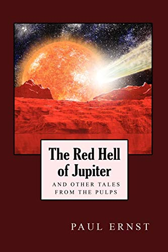 9781557428271: The Red Hell of Jupiter and Other Tales from the Pulps