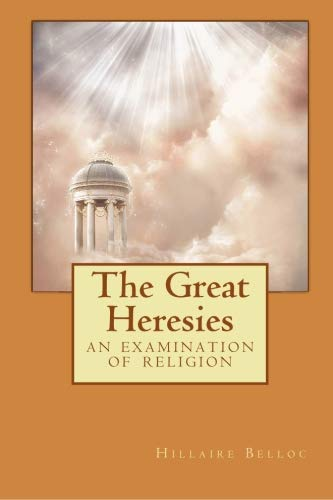 9781557428301: The Great Heresies: An Examination of Religion