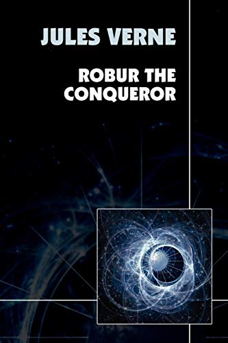 9781557429667: Robur the Conqueror
