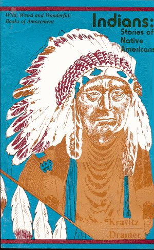 Indians: Stories of Native Americans: Alvin Kravitz and