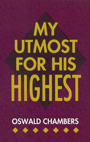 9781557480545: My Utmost for His Highest (Christian Library)