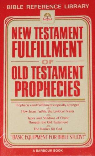 9781557480569: New Testament Fulfillment of Old Testament Prophecies
