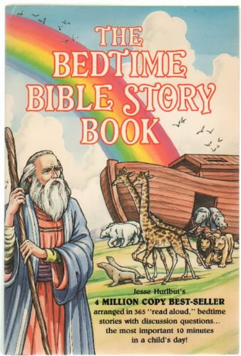 The Bedtime Bible Story Book: Hurlbut, Jesse L.