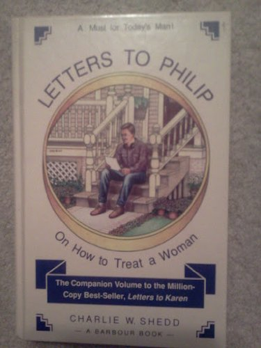 Letters to Philip (1557481598) by Charlie W. Shedd