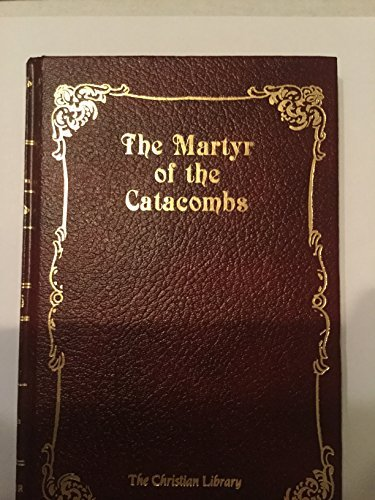 9781557481627: The Martyr of the Catacombs