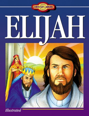 9781557481894: Young Readers Christian Library: Elijah