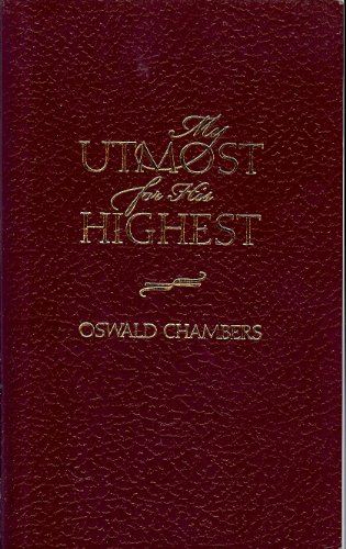 9781557482204: My Utmost for His Highest