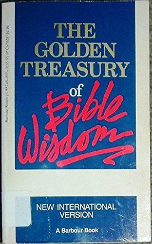 9781557482235: The Golden Treasury of Bible Wisdom: New International Version