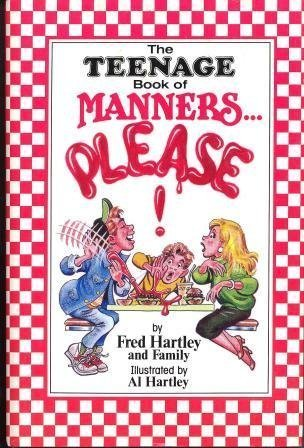 9781557482457: The Teenage Book of Manners . . . Please!