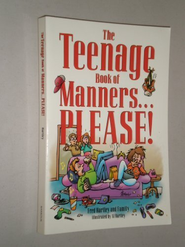 9781557482464: The Teenage Book of Manners...Please!