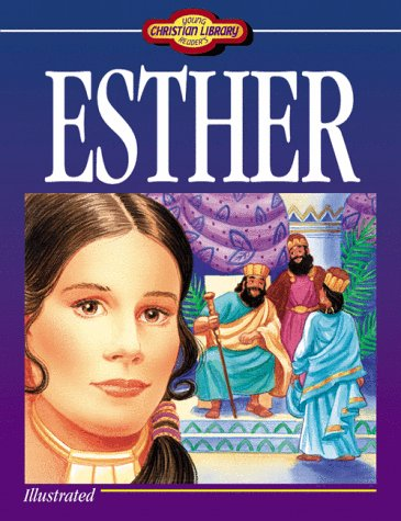 Young Readers Christian Library: Esther (1557482608) by Susan Martins Miller
