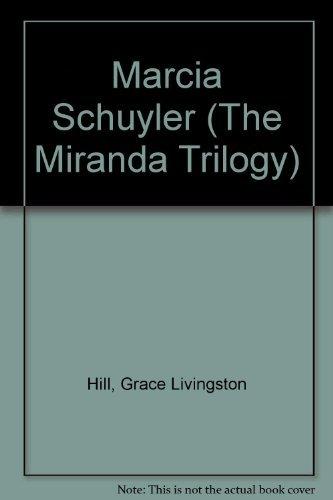 9781557482617: Marcia Schuyler (The Miranda Trilogy)