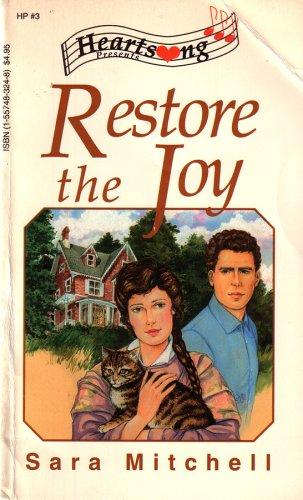 9781557483249: Restore the Joy (Heartsong Presents #3)