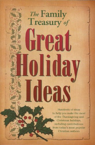 The Family Treasury of Great Holiday Ideas (1557484201) by Caughey, Ellen