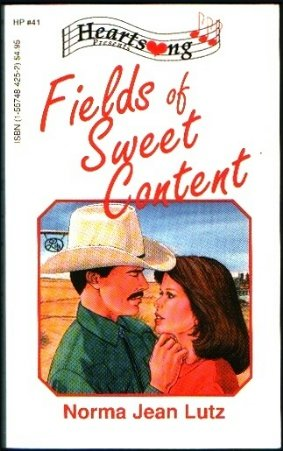Fields of Sweet Content (Heartsong Presents #41)