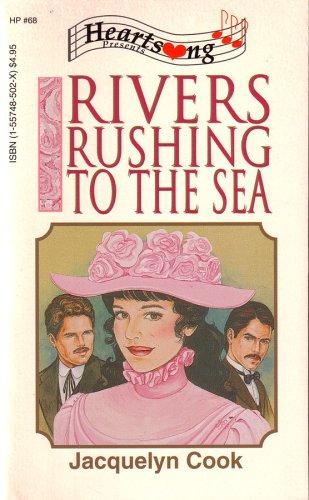 9781557485021: Rivers Rushing to the Sea