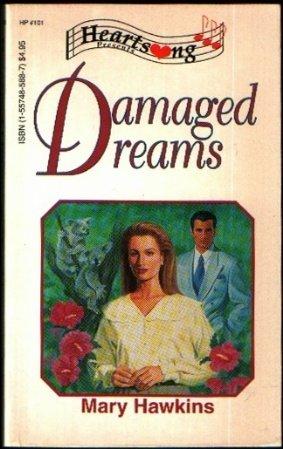 Damaged Dreams (Heartsong Presents #101): Hawkins, Mary