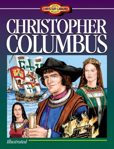 9781557487049: Christopher Columbus (Young Reader's Christian Library)